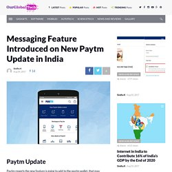 Messaging Feature Introduced on New Paytm Update in India