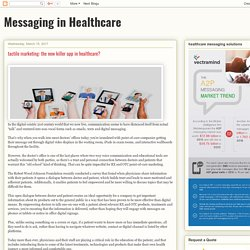 Messaging in Healthcare: tactile marketing: the new killer app in healthcare?