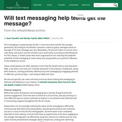 Will text messaging help teens get the message?