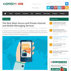 The Nine Most Secure and Private Internet and Mobile Messaging Services. Kaspersky Daily.