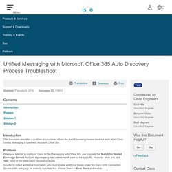 Unified Messaging with Microsoft Office 365 Auto Discovery Process Troubleshoot