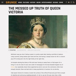The messed up truth of Queen Victoria