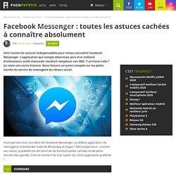 Facebook Messenger : toutes les astuces cachées à connaître absolument