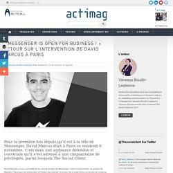 « Messenger is open for business ! » retour sur l'intervention de David Marcus à Paris