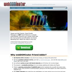 Auto Friend Adder and Mass Messenger for ANY Social Network | webDOMinator