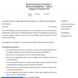 Instant Way to Manage Messenger as a Recovery Option in Yahoo - Gmail Customer Number