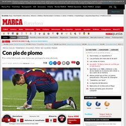 Messi, con pie de plomo