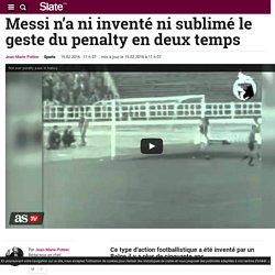 Messi n'a ni inventé ni sublimé le geste du penalty en deux temps