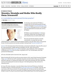 Moonies, Messiahs and Media: Who Really Owns Newsweek?