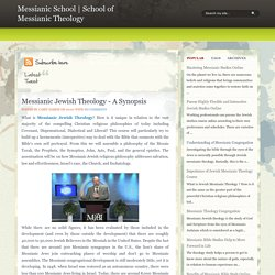 Messianic Jewish Theology - A Synopsis ~ Messianic School