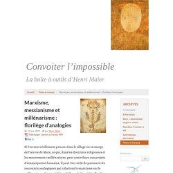 Marxisme, messianisme et millénarisme : florilège d'analogies - La boîte à outils d'Henri Maler