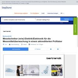 Messtechniker (m/w) Elektrik/Elektronik für die Messmittelüberwachung in einem akkreditierten Prüflabor - Job bei Bertrandt AG in Köln