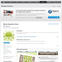 Messy Vegetarian Cook for iPhone, iPod touch and iPad on the iTunes App Store