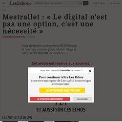 Mestrallet PDG Engie : «Le #digital n'est pas une option, c'est une nécessité»