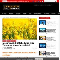 BULLETIN DES COMMUNES 20/02/20 Mesure anti-OGM : le colza et le tournesol mieux surveillés ?