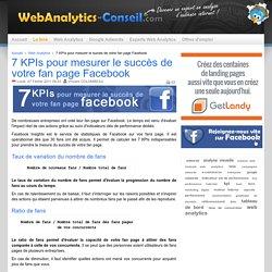 7 KPIs pour mesurer le succès de votre fan page Facebook