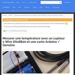 Mesurer une température avec un capteur 1-Wire DS18B20 et une carte Arduino / Genuino