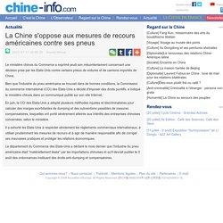 La Chine s'oppose aux mesures de recours américaines contre ses pneus