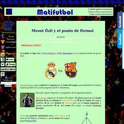 Mesut Özil y el punto de Fermat. Geometría y fútbol.