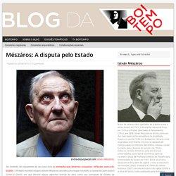 Mészáros: A disputa pelo Estado – Blog da Boitempo
