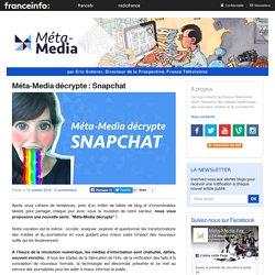 Méta-Media décrypte : Snapchat