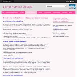 Syndrome métabolique – Risque cardiométabolique