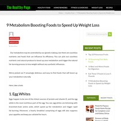 9 Metabolism Boosting Foods to Speed Up Weight Loss