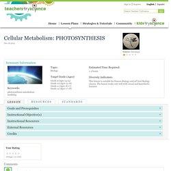 Cellular Metabolism: PHOTOSYNTHESIS