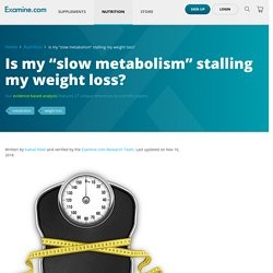 """Is my """"slow metabolism"""" stalling my weight loss?"""