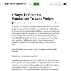 5 Ways To Promote Metabolism To Lose Weight
