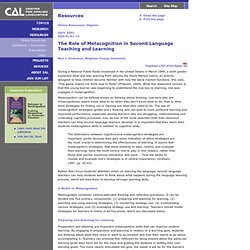 The Role of Metacognition in Second Language Teaching and Learning