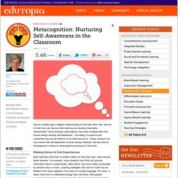 Metacognition: Nurturing Self-Awareness in the Classroom