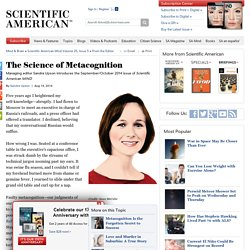 The Science of Metacognition