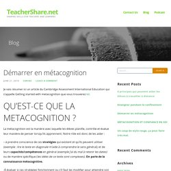 Démarrer en métacognition – TeacherShare.net