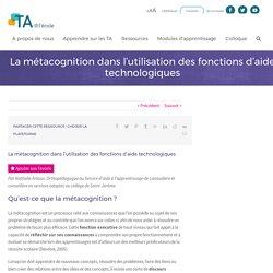 La métacognition dans l'utilisation des fonctions d'aide technologiques - TA@l'école