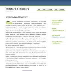 Imparare a imparare, Didattica Metacognitiva di Claudia Valentini per PavoneR...