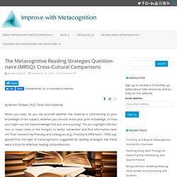 The Metacognitive Reading Strategies Questionnaire (MRSQ): Cross-Cultural Comparisons - Improve with Metacognition