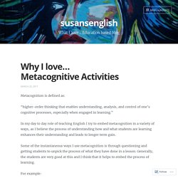 Why I love… Metacognitive Activities – susansenglish