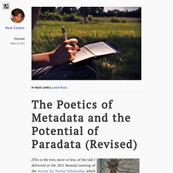 The Poetics of Metadata and the Potential of Paradata (Revised)