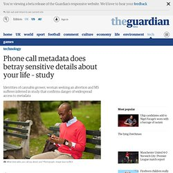 Phone call metadata does betray sensitive details about your life – study