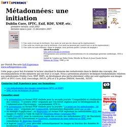 Métadonnées: une initiation - Dublin Core, IPTC, EXIF, RDF, XMP