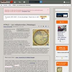 HTML5 - Les métadonnées (Metatags) - Trucsweb.com