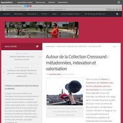 Autour de la Collection Cressound : métadonnées, indexation et valorisation