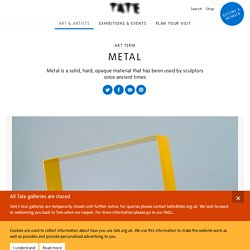 Metal – Art Term
