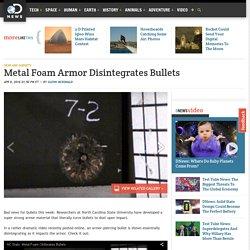 Metal Foam Armor Disintegrates Bullets