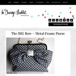 The BIG Bow - Metal Frame Purse