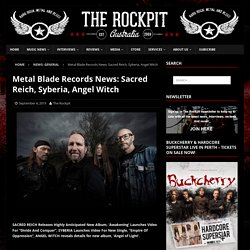 Metal Blade Records News: Sacred Reich, Syberia, Angel Witch