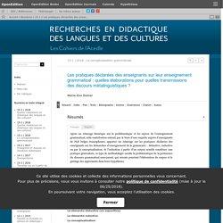 Les pratiques déclarées des enseignants sur leur enseignement grammatical: quelles élaborations pour quelles transmissions des discours métalinguistiques?