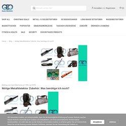 Nötige Metalldetektor Zubehör: Was benötige ich noch? - Geo-Electronic GmbH