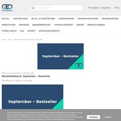 Metalldetektoren: September – Bestseller - Geo-Electronic GmbH